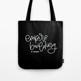 Empire Building In Progress Tote Bag