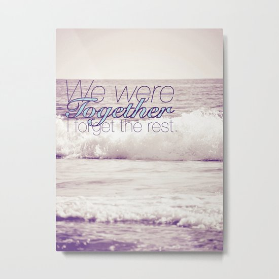We Were Together Metal Print