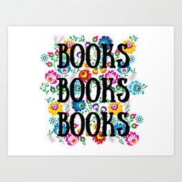 Books and Books and Books Art Print