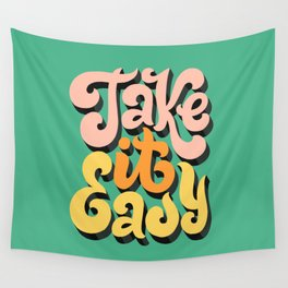 Take it Easy Wall Tapestry