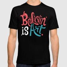 Believing is Art MEDIUM Black Mens Fitted Tee