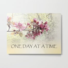 One Day at a Time Pink Blossoms Metal Print