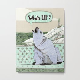 What's Up Bear Metal Print