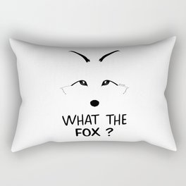 What the fox ? Rectangular Pillow