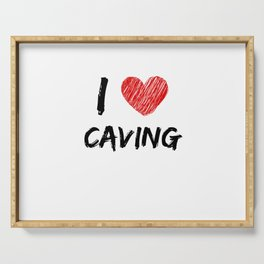 I Love Caving Serving Tray
