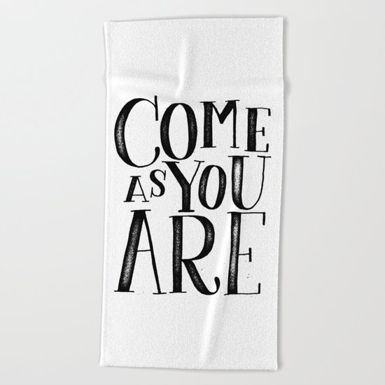 ...as you are Beach Towel