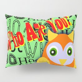 Hoo Are You? Pillow Sham