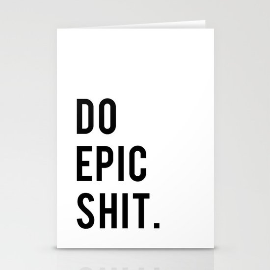 Do Epic Sh*t Minimal Motivational Quote by thedailyquotes