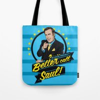 better call saul Tote Bags featuring Better Call Saul by Akyanyme