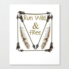 Run Wild and Free Graphic Arrow T-shirt Canvas Print