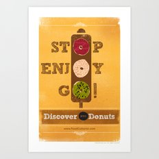 STOP, ENJOY, GO! Art Print