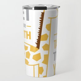 Be Taller Than Your Fears Travel Mug