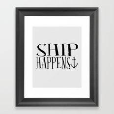 Ship Happens Framed Art Print