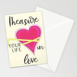 Measure Your Life in Love Stationery Cards