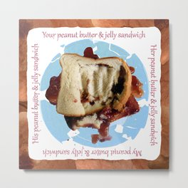 Peanut, Butter & Jelly Sandwich (Things to Punch) Metal Print