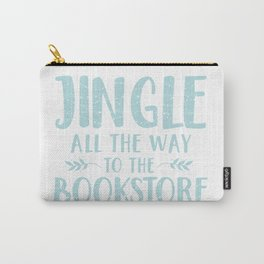Jingle All The Way To The Bookstore (Blue) Carry-All Pouch