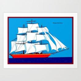 Clipper Ship in Sunny Sky - Happy Birthday on some items Art Print