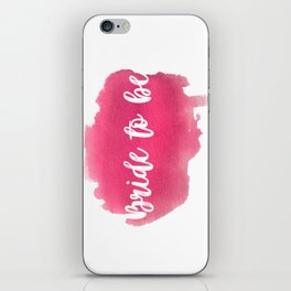 Bride to be - watercolour lettering iPhone Skin