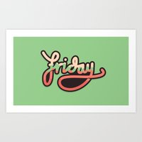 friday Art Prints featuring Friday by eugeniaclara