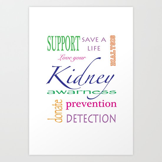 kidney awareness Art Print