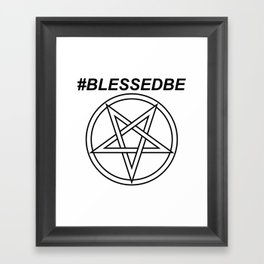 #BLESSEDBE INVERTED INVERSE Framed Art Print