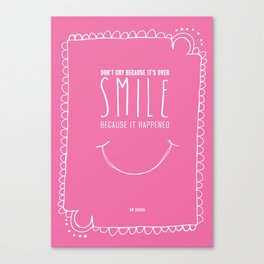 Inspiring Dr Suess Quote Poster - Smile Because It Happened Canvas Print