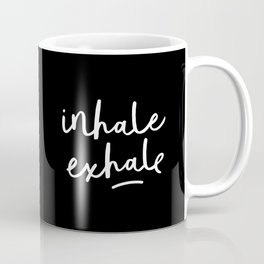 Inhale Exhale black-white typography poster black and white design bedroom wall home decor Coffee Mug