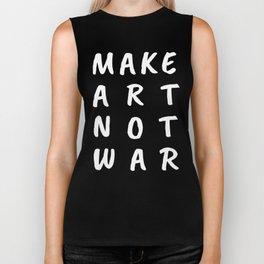 Make Art Not War (Blue) Biker Tank