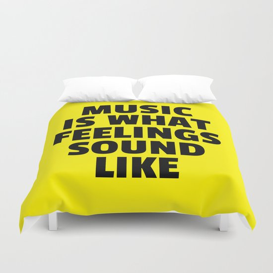 Music Feelings Sound Like Quote Duvet Cover