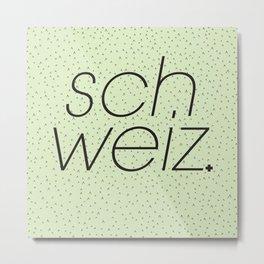 Schweiz//Pistachio   Metal Print