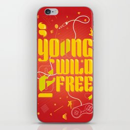 YoungWild&Free iPhone Skin