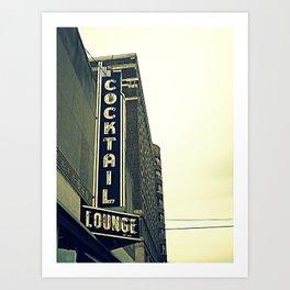 Cocktail ~ chicago vintage sign Art Print