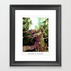 Onward and Upward Framed Art Print