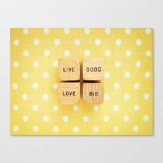 Live Good Love Big Canvas Print