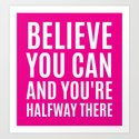 BELIEVE YOU CAN AND YOU'RE HALFWAY THERE (Magenta) by creativeangel