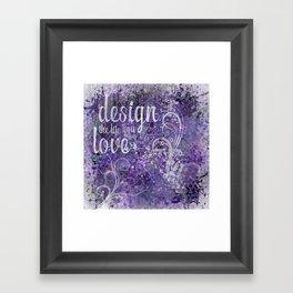 GRAPHIC ART Design the life you love | ultraviolet & silver Framed Art Print