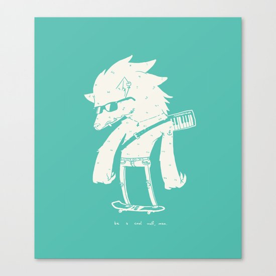 Be a cool wolf, man. Canvas Print