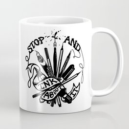 Stop And Ink About It Coffee Mug