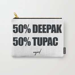 50% Deepak - %50 Tupac (Black Letters) Carry-All Pouch