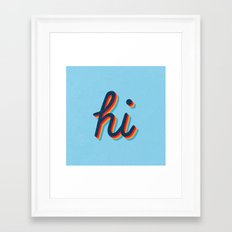 Hi - blue version Framed Art Print