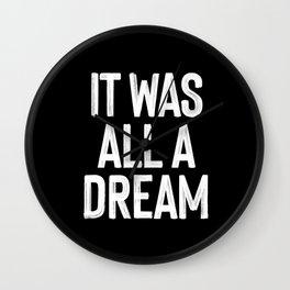 It Was All A Dream | Biggie Smalls - Juicy Lyrics Wall Clock