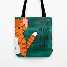 What fish ? Tote Bag