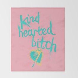 Kind Hearted B---H Throw Blanket