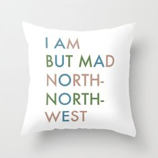 Shakespeare - Hamlet - I Am But Mad North-North-West Throw Pillow