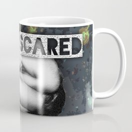I Was Scared (and lost in space) Coffee Mug