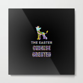 Chinese Crested gifts   Easter gifts   Easter decorations   Easter Bunny   Spring decor Metal Print