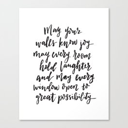 May your walls know joy - Blessing for the home - Hand lettered brush quote Canvas Print