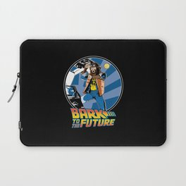 Bark to the Future Laptop Sleeve