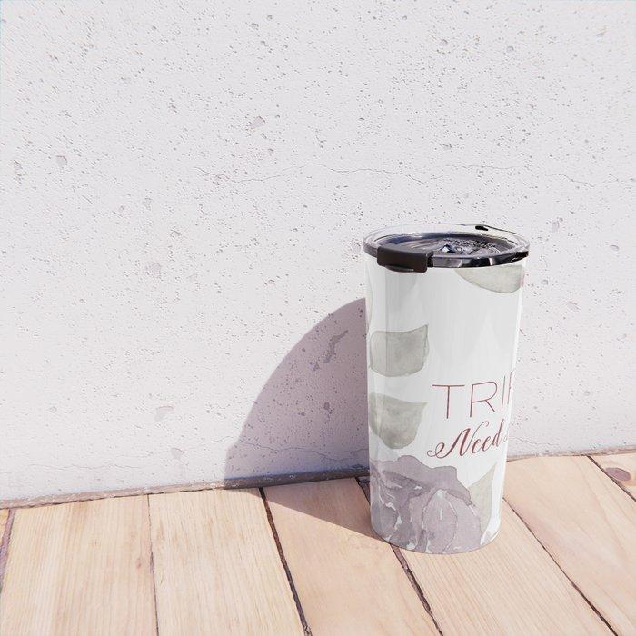 MFM: Triflers Need Not Apply Travel Mug