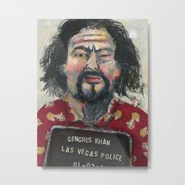 Genghis Khan's Vegas Arrest Metal Print